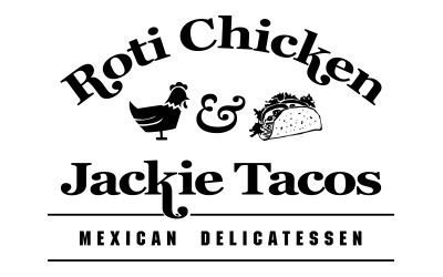 Roti Chicken & Jackie Tacos   DELICATESSEN